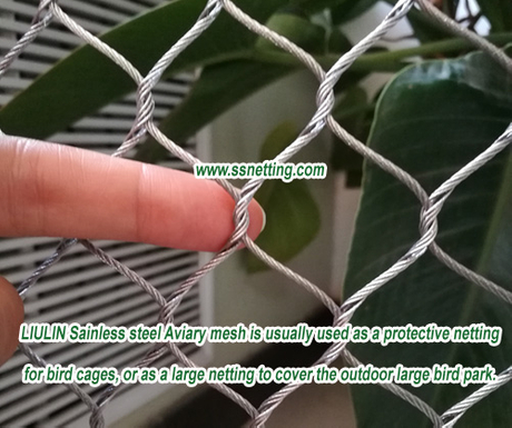 Sainless steel Aviary mesh is usually used as a protective netting for bird cages, or as a large netting to cover the outdoor large bird park..jpg