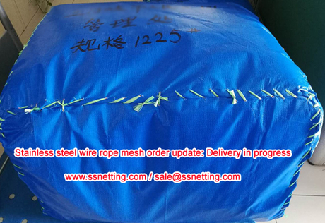 Stainless steel wire rope mesh order update Delivery in progress.jpg